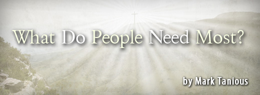 What Do People Need Most
