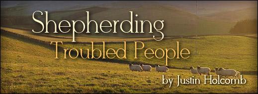 Shepherding Troubled People