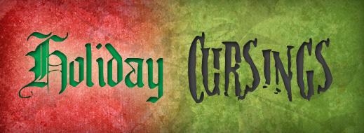 Holiday Cursings