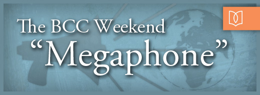 "The BCC Weekend ""Megaphone"""