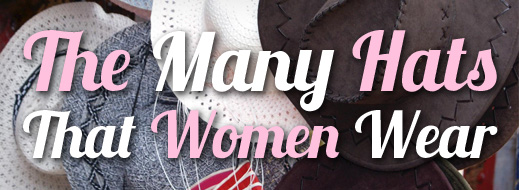 The Many Hats That Women Wear
