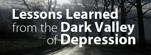Lessons Learned from the Dark Valley of Depression