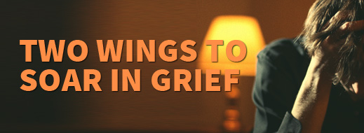 Grief Series - Two Wings to Soar in Grief