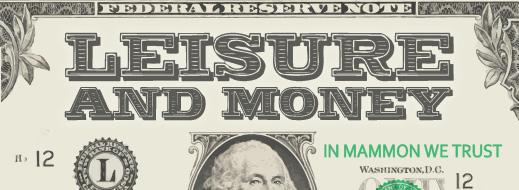 Leisure and Money
