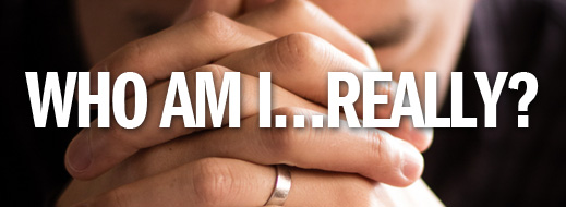 Identity in Christ Series - Who Am I…Really