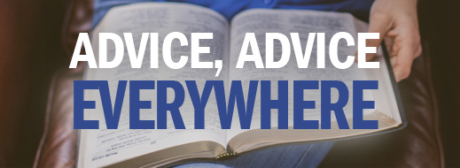 Advice, Advice Everywhere -The Role of Biblical Authority in Sifting Advice