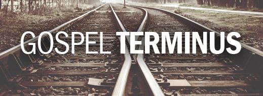 Gospel Terminus