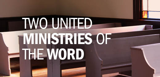 Pulpit and Personal Ministry of the Word--Two United Ministries of the Word